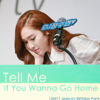 Jessica - Tell Me If You Wanna Go Home [Audio Edit ver.]