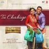 Tu Chahiye  - (Bajrangi Bhaijaan) - Atif Aslam - New Song 2015