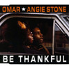 Omar feat Angie Stone - Be Thankfull - Charme