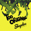 Major Lazer - Too Original (Shapeless Remix) *FREE DOWNLOAD*