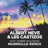 Albert Neve & Les Castizos - Maverick (Murmullo Remix)[*FREE DL ON BUY LINK*]