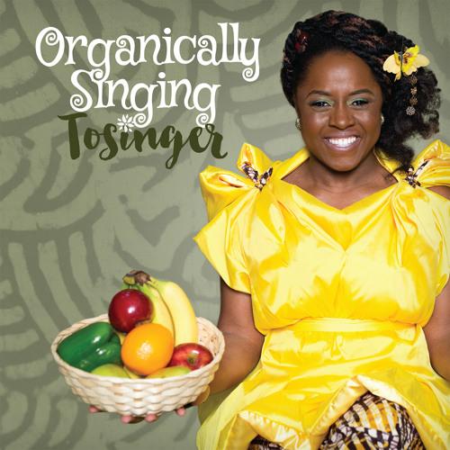 Organically Singing Album Sampler Available at www.tosinger.com