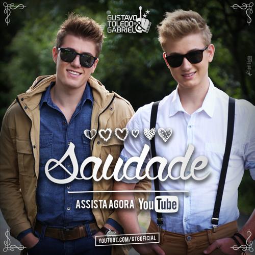 Gustavo Toledo e Gabriel - Saudade