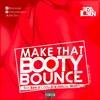 Bra Ben Ft Lady D & Article Wan Booty Bounce Prod.By Dream Jay