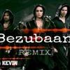 BEZUBAAN - ABCD - 2 (REMIX) VI SH AL & KEVIN