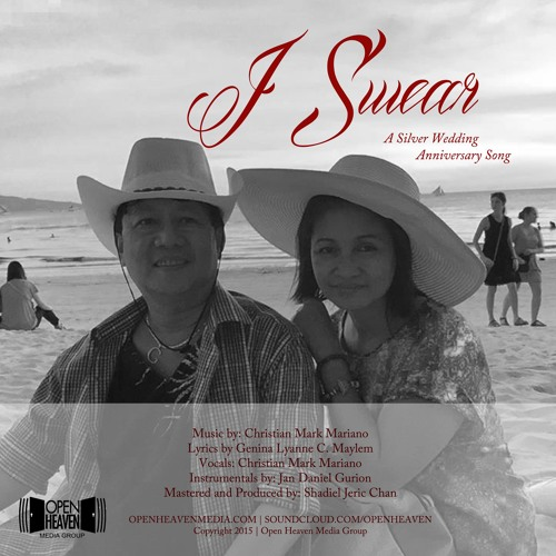 I Swear A Silver Wedding Anniversary Song By Open Heaven Media Group