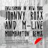 Sting - Englishman In New York (Johnny Roxx & M-Live Moombahton Remix)