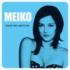Meiko - Leave The Lights On (Stoto Remix)
