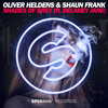 Oliver Heldens & Shaun Frank - Shades of Grey (Ft. Delaney Jane) (Club Mix)