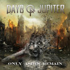 Days of Jupiter - Show Me How To Live