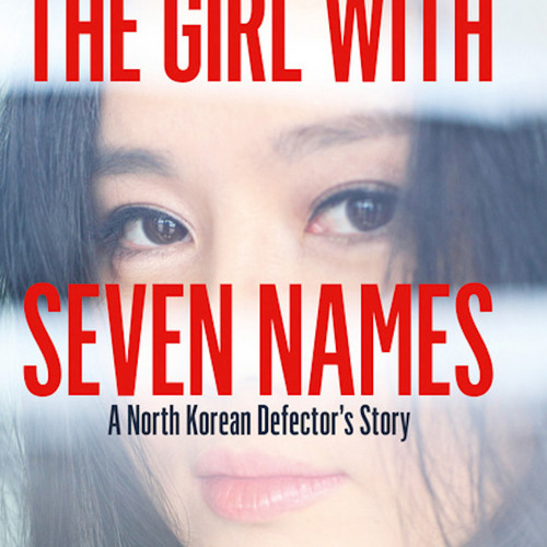 NKN 021 The Girl With Seven Names Hyeonseo Lee