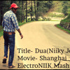 DUA - SHANGHAI Vs READY FOR ACTION Vs OMI.D MASHUP( DJ NIIKY JOSHI MASHUP)