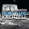 Timmo Hendriks  Krewzell - Beat Time (Original Mix) *PREMIERED BY WOLFPACK*
