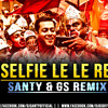 SELFIE LE LE RE - SANTY & GS