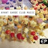 AVANT GARDE CLUB MUSIC - BARCELONA