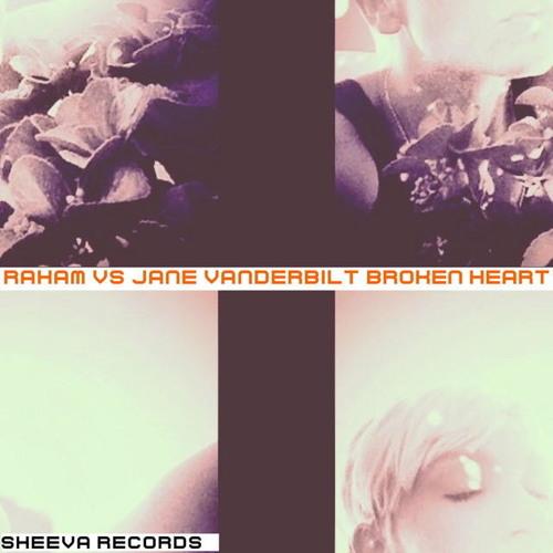 Raham & Jane Vanderbilt - Broken Heart - Mauro Rizzo RMX ( Instrumental )