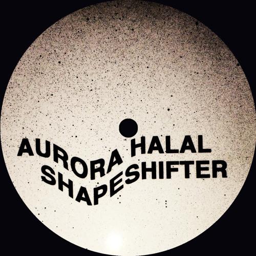 AURORA HALAL - SHAPESHIFTER EP (Soundclips) MD002