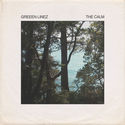 Greeen Linez - The Calm