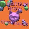 Copperknob // Bubblegum Meow