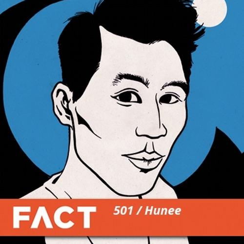 FACT Mix 501 - Hunee (Jun '15)