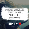 Afrojack & Steve Aoki feat. Miss Palmer - No Beef (Reez Remix) [FREE DOWNLOAD] MP3 Download