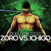 Zoro VS. Ichigo | Duelo de Titãs mp3