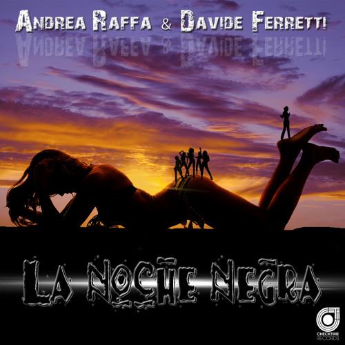 Andrea Raffa - La Noche Negra (Radio Edit)