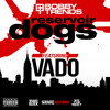 Vado - Reservoir Dogs Freestyle - Dirty (#shakeSESSIONS)