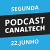 Drops Canaltech - 22/06/15