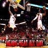 Miami Heat All Day