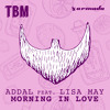 Addal feat. Lisa May - Morning In Love [OUT NOW]