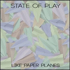 Like Paper Planes
