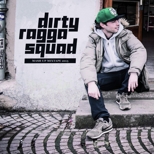 DIRTY RAGGA SQUAD - MASH UP MIX 2015