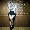 Just Dance - Joel Pace Bootleg *Free Download*