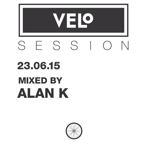 VELo SESSION – 23.06.15 – Mixed by ALAN K