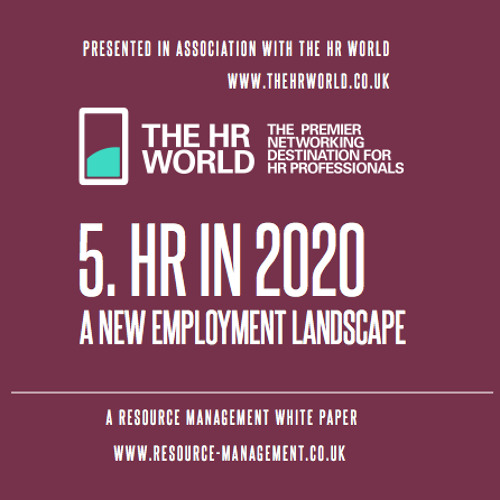 HR in 2020; a New Employment Landscape