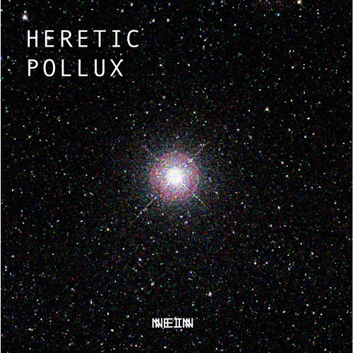PREMIERE: Heretic - Pollux