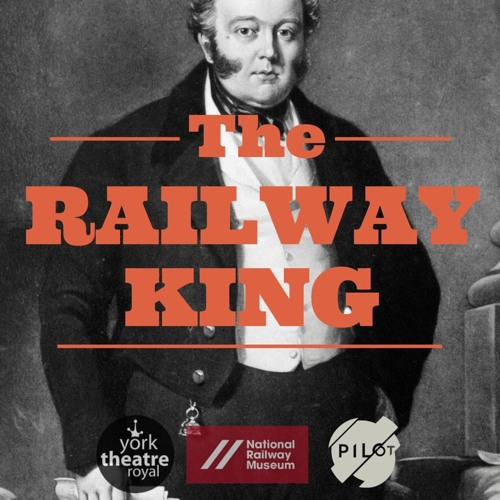 The Railway King: A Heritage walk through York