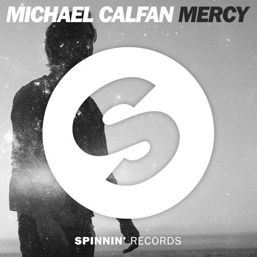 Michael Calfan - Mercy (Original Mix)