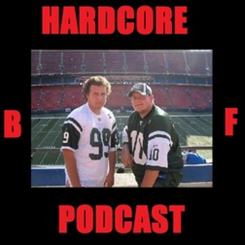 The Hardcore BF Podcast #16 - Best In The World Review Plus Other Stuff - 6/23/15