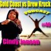 Gold Coast vs Drew Kruck - #40 Cindy Jensen. Comedy-Buskers by the Creek