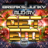 TR004: Breaksjunky, Alekay - Get Em (Official Clip) -Theoryon Records - AVAILABLE NOW!