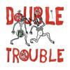 Double Trouble (album version)
