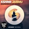 JAMMU (SoundSmasher Remix)