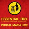 Digital Mafia LIVE From Essential Tidy