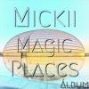 Mickii - Beautiful Day