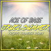 Ace of Base - Cruel Summer (Tropic Thunder Remix)