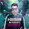 Hardwell presents Revealed Vol. 6 [Full Mix!]