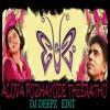 ALUVA PUZHYUDE THEERATHU  PREMAM (DJ DEEPZ EDIT)