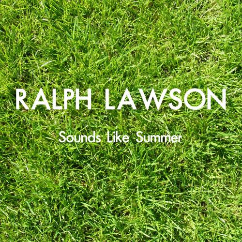 Ralph Lawson - Sounds Like Summer